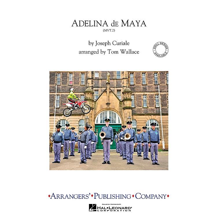 ArrangersAdelina De Maya, Movement 2 Marching Band Level 4 Arranged by Tom Wallace