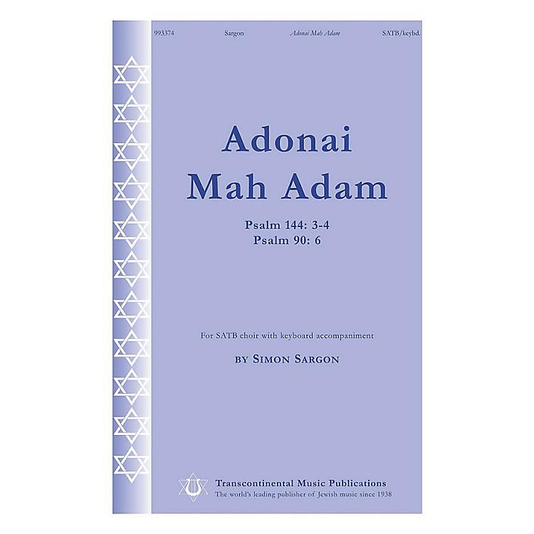 Transcontinental MusicAdonai Mah Adam (Psalm 144: 3-4 Psalm 90: 6) SATB composed by Simon Sargon
