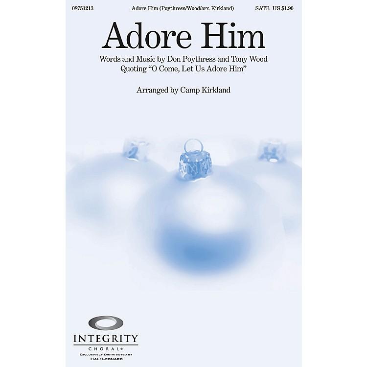 Integrity ChoralAdore Him CD ACCOMP Arranged by Camp Kirkland