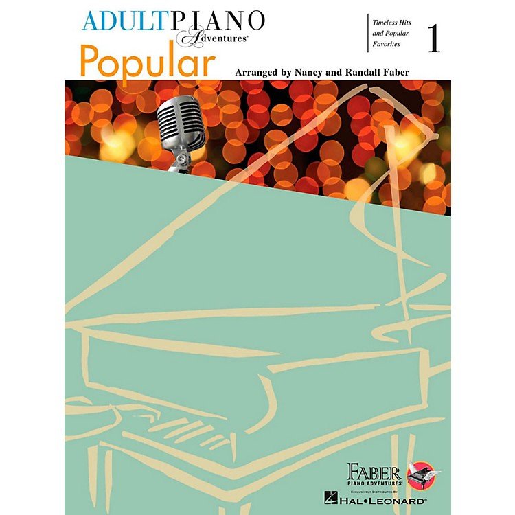 Faber Piano AdventuresAdult Piano Adventures Popular Book 1 - Timeless Hits and Popular Favorites