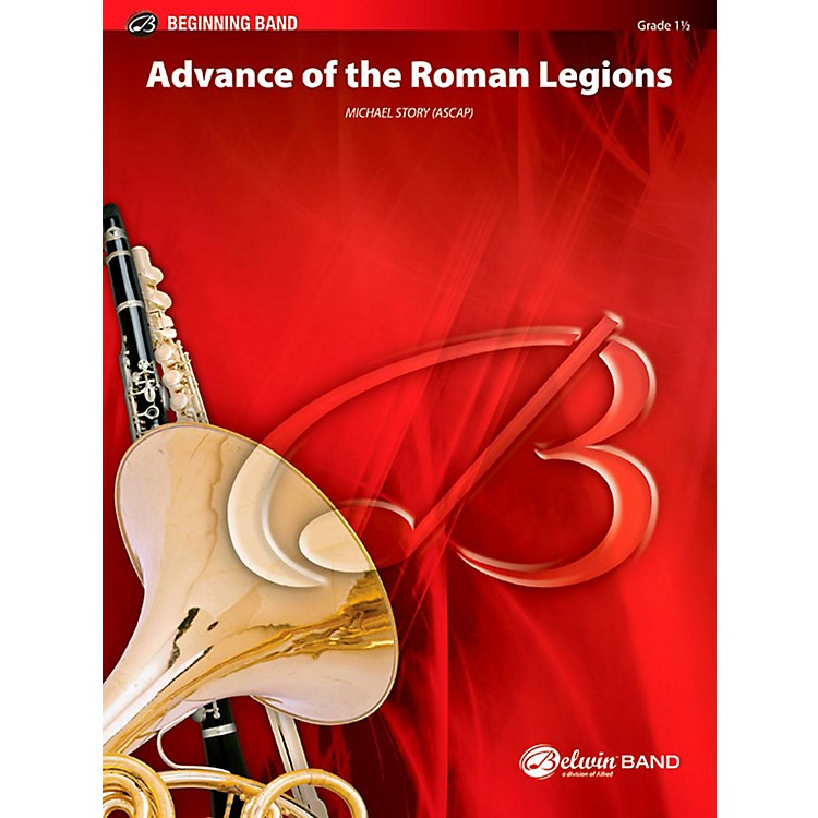 BELWIN Advance of the Roman Legions Concert Band Grade 1.5 (Very Easy to Easy)