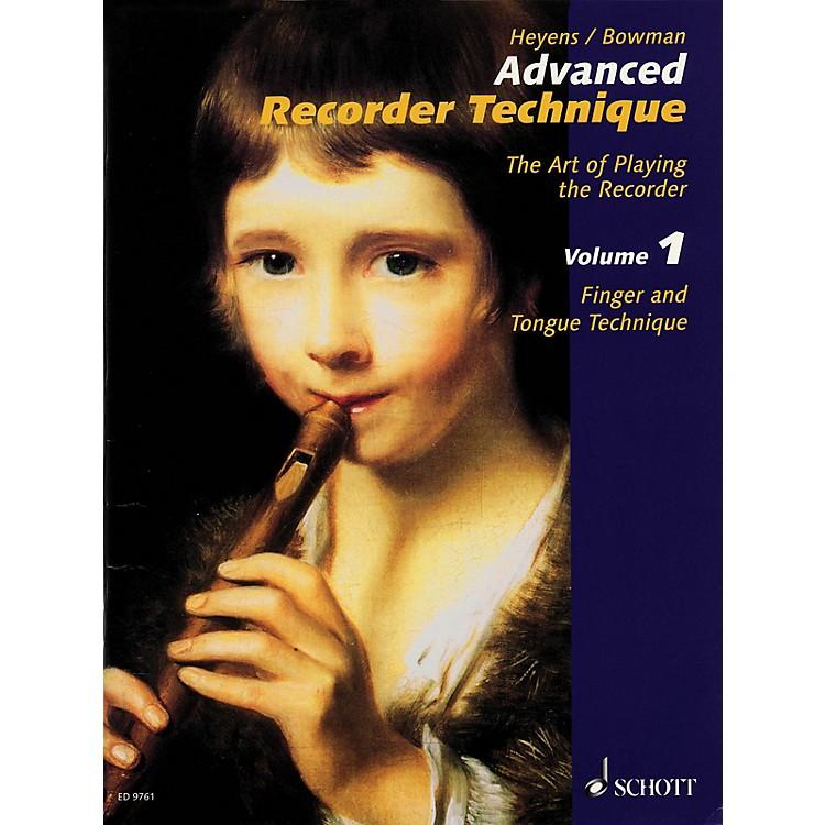 SchottAdvanced Recorder Technique (The Art of Playing the Recorder) Schott Series Written by Gudrun Heyens