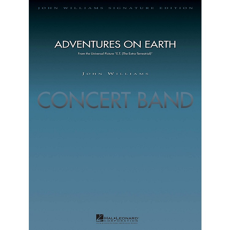 Hal LeonardAdventures on Earth (from E.T. The Extra-Terrestrial) Concert Band Level 5 Arranged by Paul Lavender