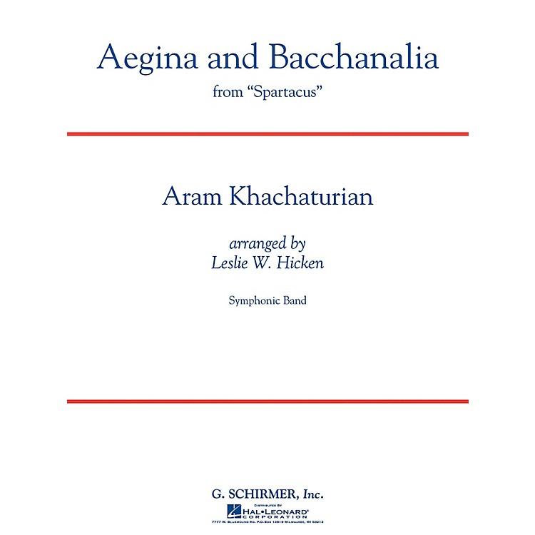 G. SchirmerAegina and Bacchanalia (from Spartacus) Concert Band Level 5 by Khachaturian Arranged by Leslie W. Hicken
