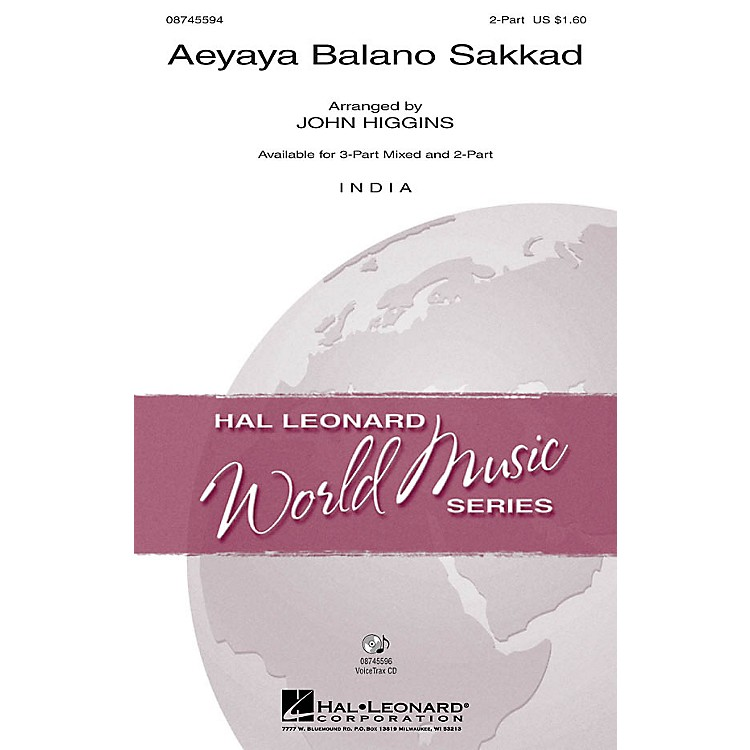 Hal LeonardAeyaya Balano Sakkad 3-Part Mixed Arranged by John Higgins