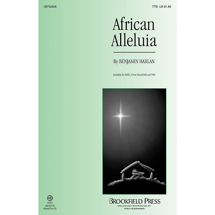 BrookfieldAfrican Alleluia TTB composed by Benjamin Harlan