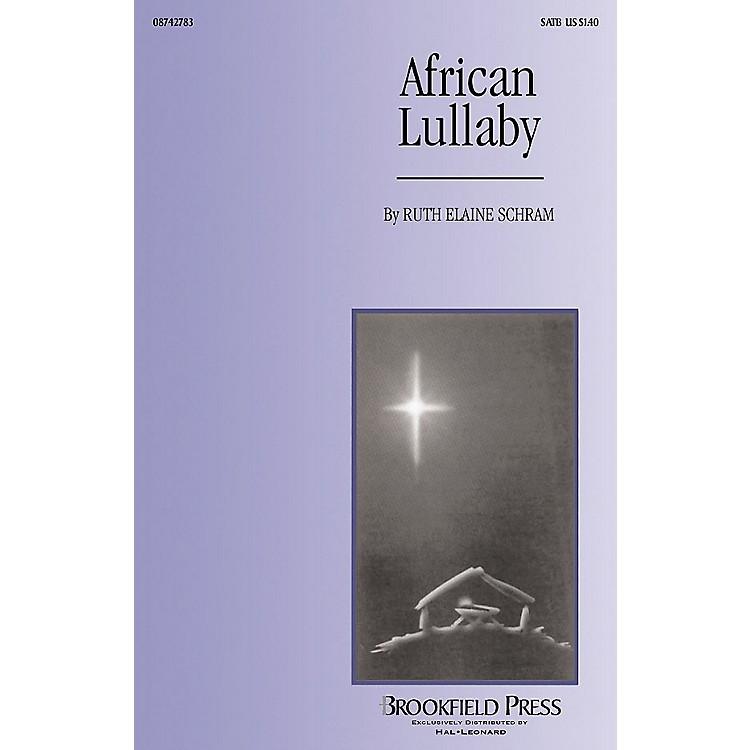 BrookfieldAfrican Lullaby SATB arranged by Ruth Elaine Schram