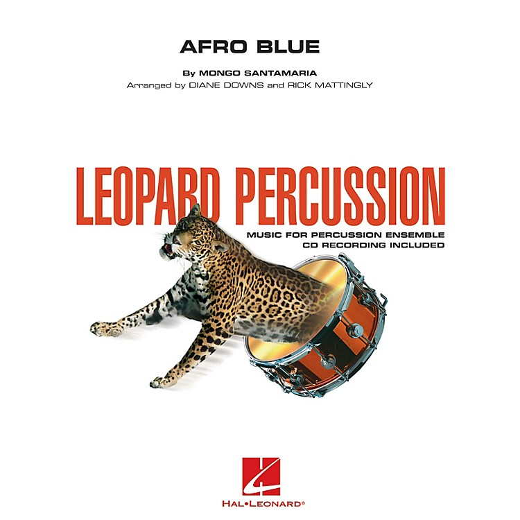 Hal LeonardAfro Blue (Leopard Percussion) Concert Band Level 3 Arranged by Diane Downs