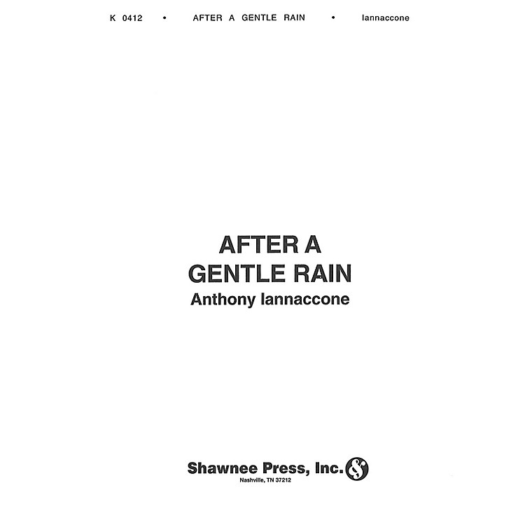 Hal Leonard After a Gentle Rain Concert Band Level 5 Composed by Anthony Iannaccone