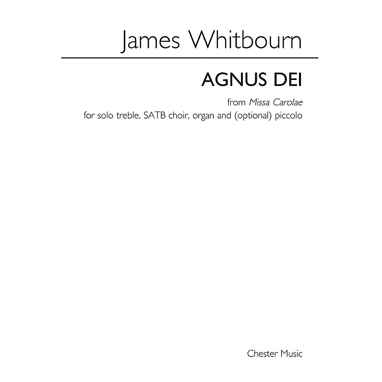 Music Sales Agnus Dei from Missa Carolae SATB Composed by James Whitbourn