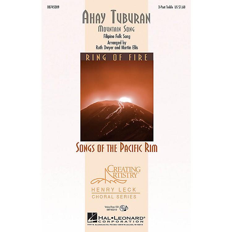Hal LeonardAhay Tuburan 3 Part Treble arranged by Ruth Dwyer