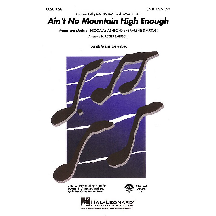 Hal LeonardAin't No Mountain High Enough SSA by Marvin Gaye Arranged by Roger Emerson