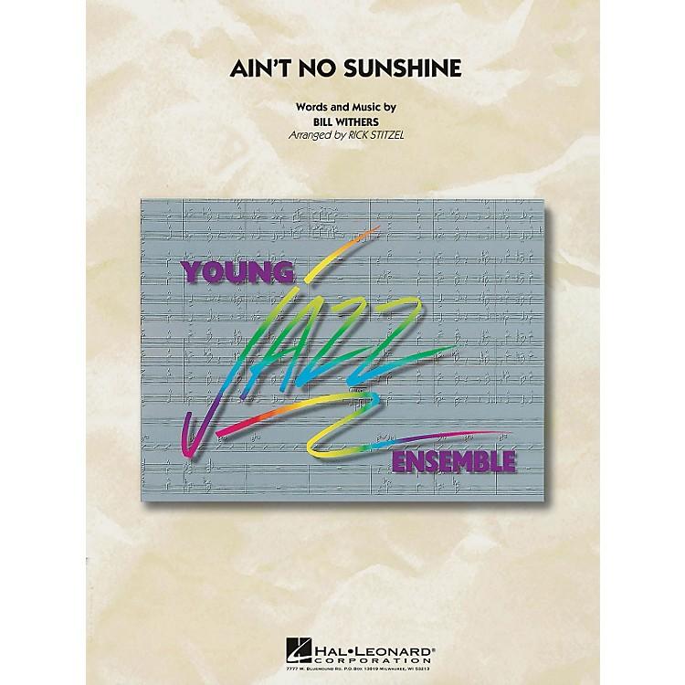 Hal LeonardAin't No Sunshine - Young Jazz Ensemble Series Level 3