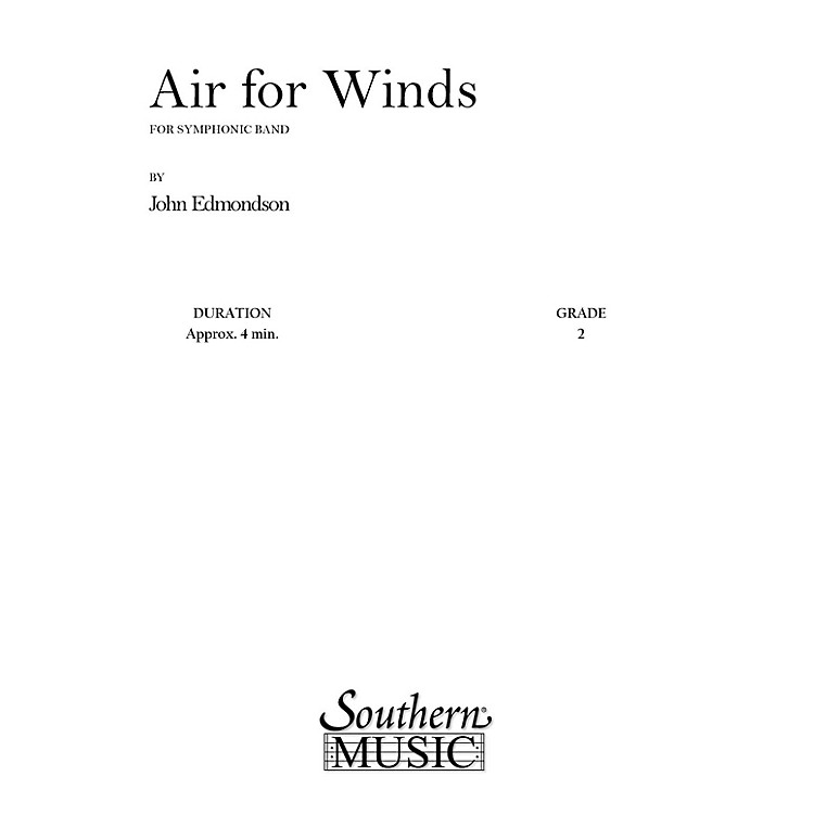 SouthernAir for Winds (Band/Concert Band Music) Concert Band Level 2 Composed by John Edmondson