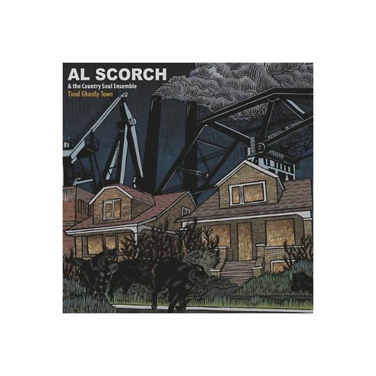 AllianceAl Scorch and His Country Soul Ensemble - Tired Ghostly Town
