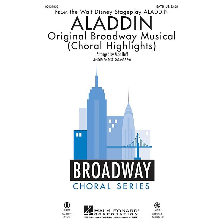 Hal LeonardAladdin - Original Broadway Musical (Choral Highlights) SATB arranged by Mac Huff