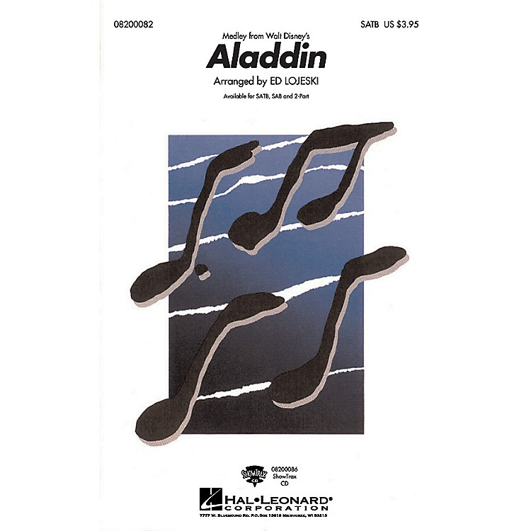 Hal Leonard Aladdin (Medley) SATB arranged by Ed Lojeski