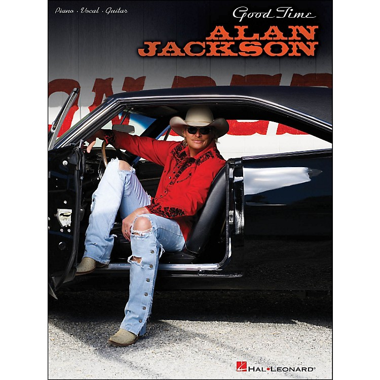 Hal LeonardAlan Jackson Good Time arranged for piano, vocal, and guitar (P/V/G)