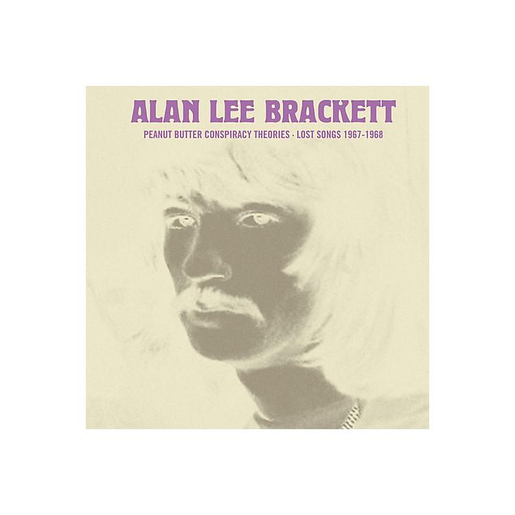 AllianceAlan Lee Brackett - Peanut Butter Conspiracy Theories: Lost Songs