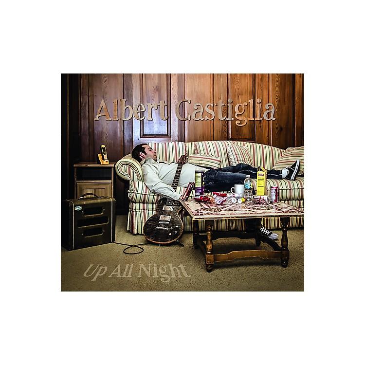 AllianceAlbert Castiglia - Up All Night (CD)