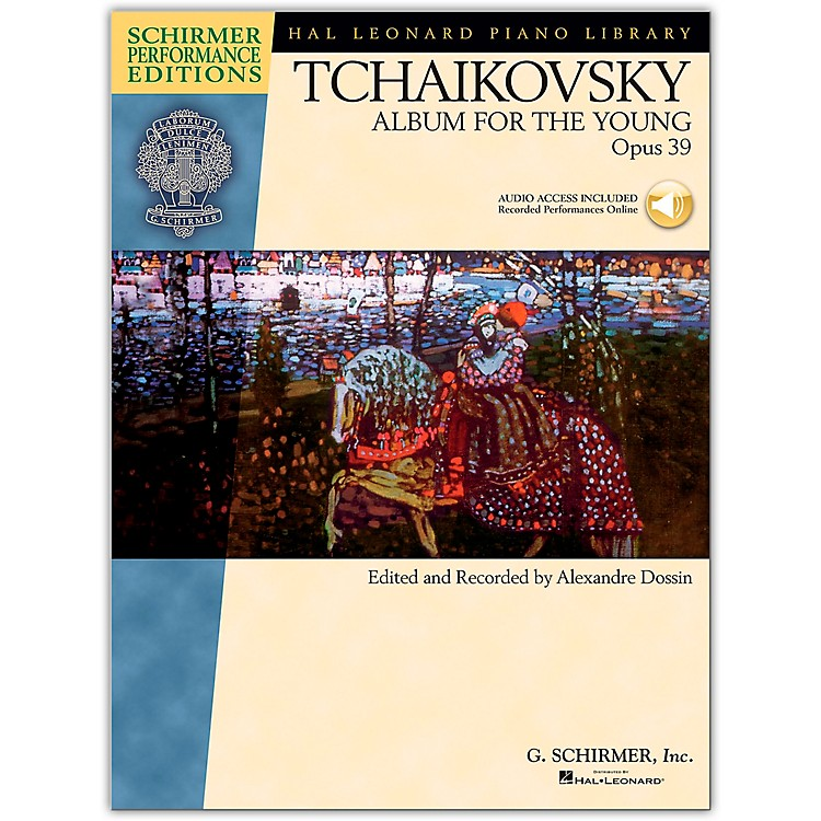 G. SchirmerAlbum for The Young Op. 39 Piano By Tchaikovsky/Dossin  (Book/Online Audio)