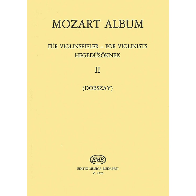 Editio Musica Budapest Album for Violin - Volume 2: Duos EMB Series Composed by Wolfgang Amadeus Mozart