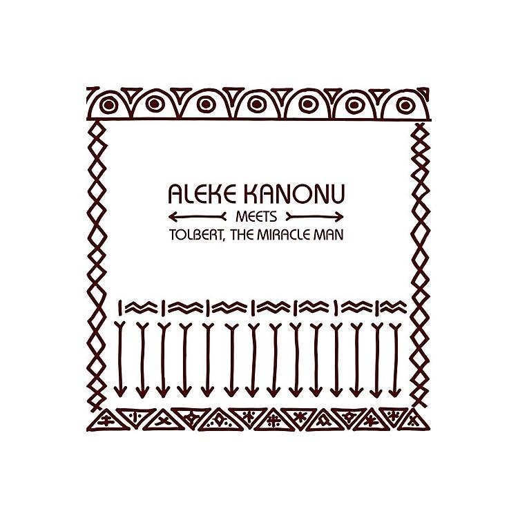 AllianceAleke Meets Tolbert the Miracle Man Kanonu - Happiness / Nwanne Nwanne Nwanne