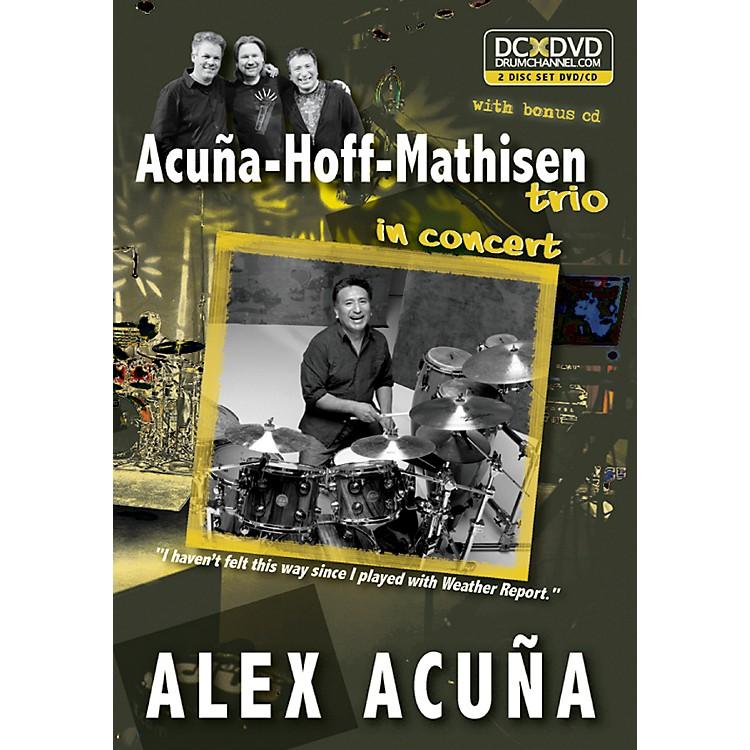 AlfredAlex Acu±a Acu±a-Hoff-Mathisen Trio in Concert DVD & CD