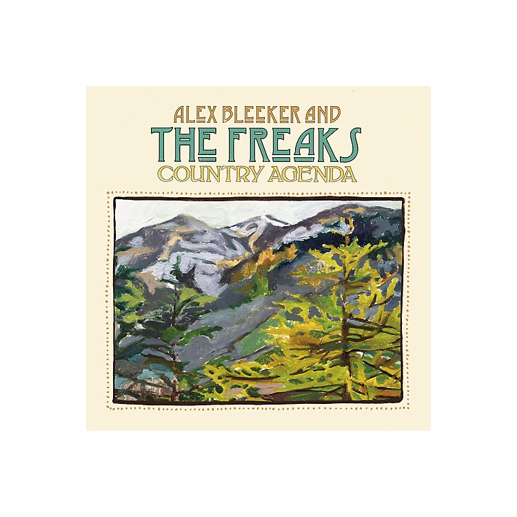 AllianceAlex Bleeker & the Freaks - Country Agenda