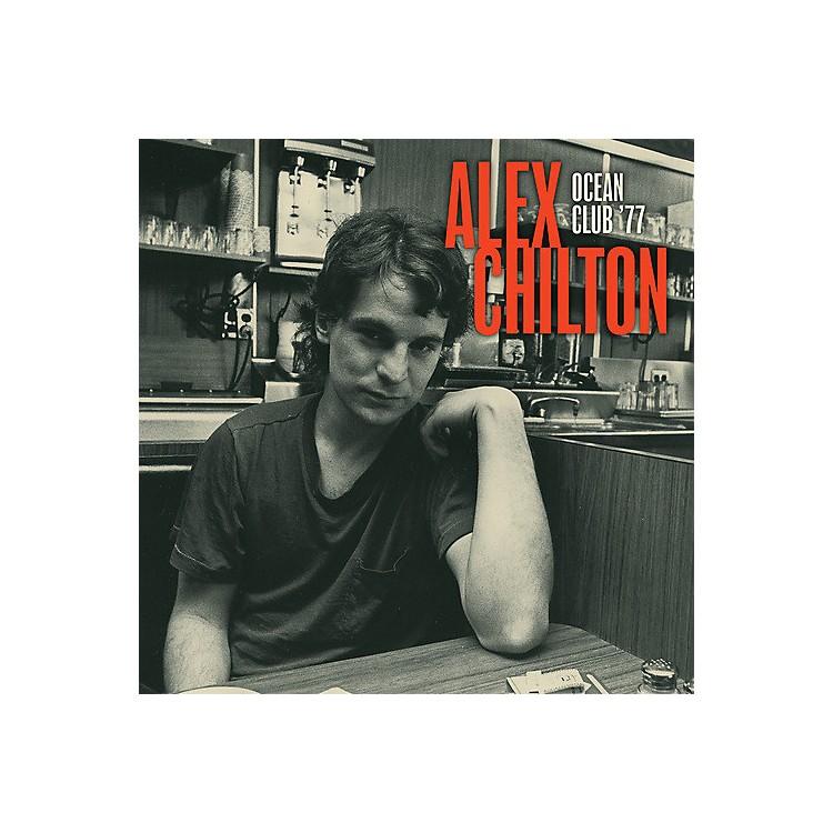 AllianceAlex Chilton - Live at the Ocean Club '77