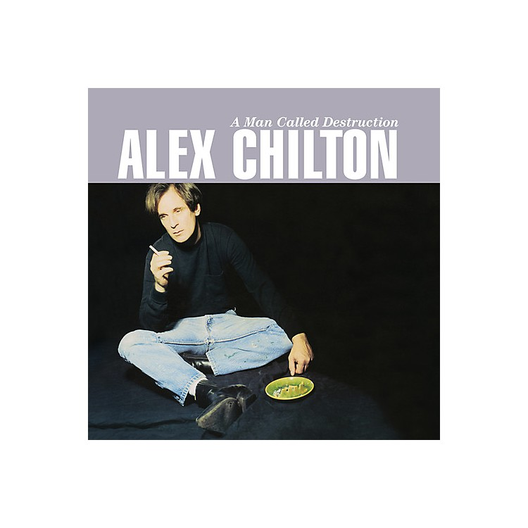 Alliance Alex Chilton - Man Called Destruction