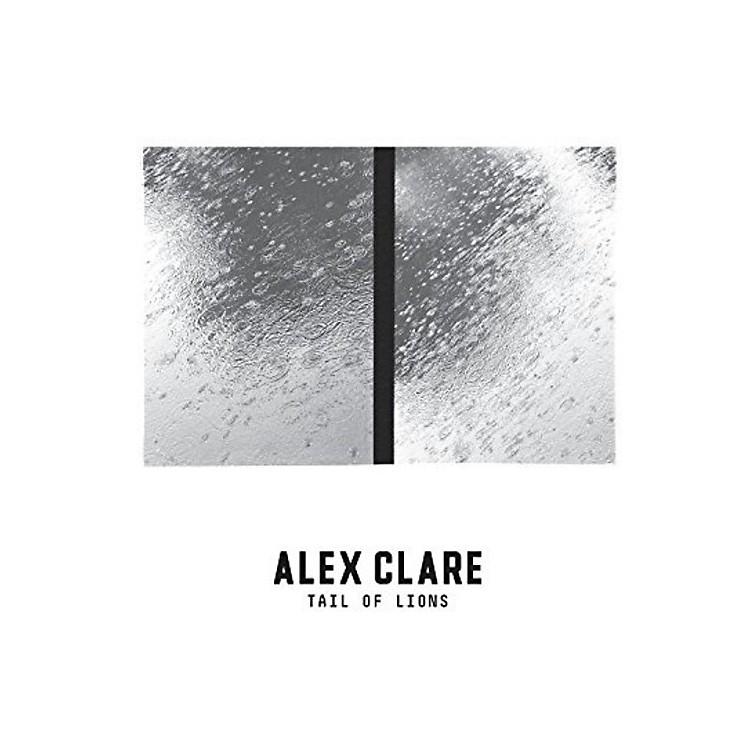 AllianceAlex Clare - Tail Of Lions