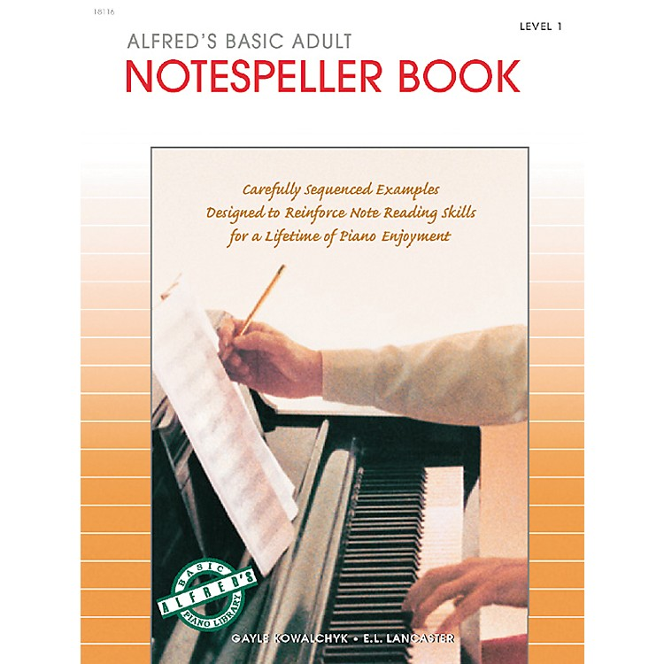 AlfredAlfred's Basic Adult Piano Course Notespeller Book 1