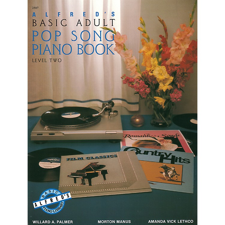 AlfredAlfred's Basic Adult Piano Course Pop Song Book 2