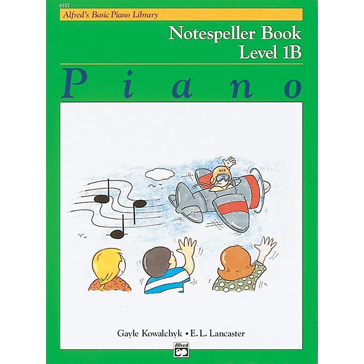 AlfredAlfred's Basic Piano Course Notespeller Book 1B