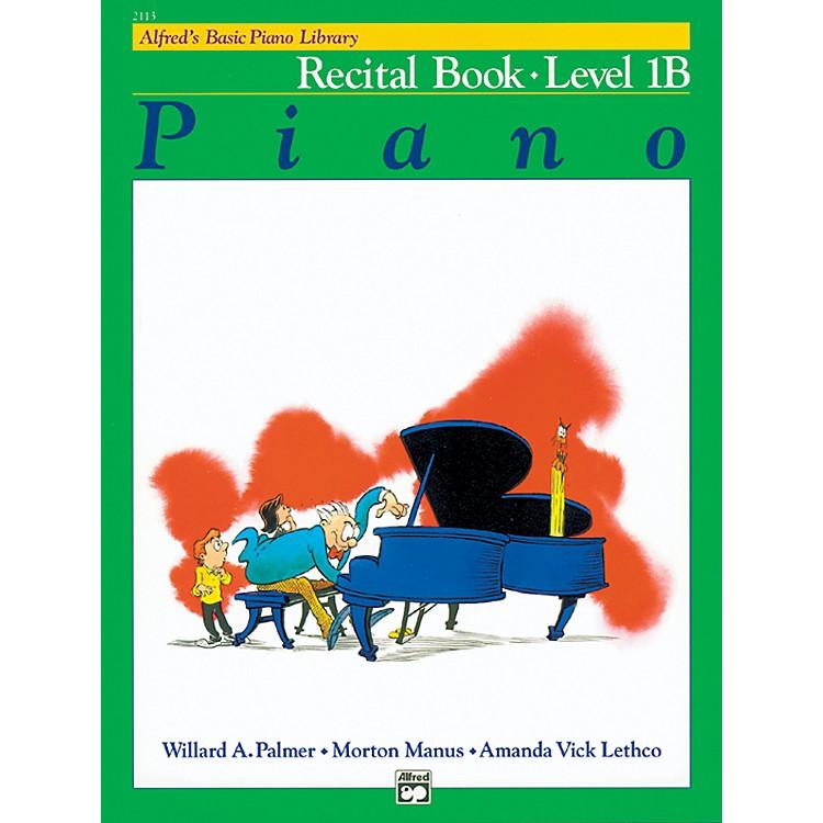 AlfredAlfred's Basic Piano Course Recital Book 1B