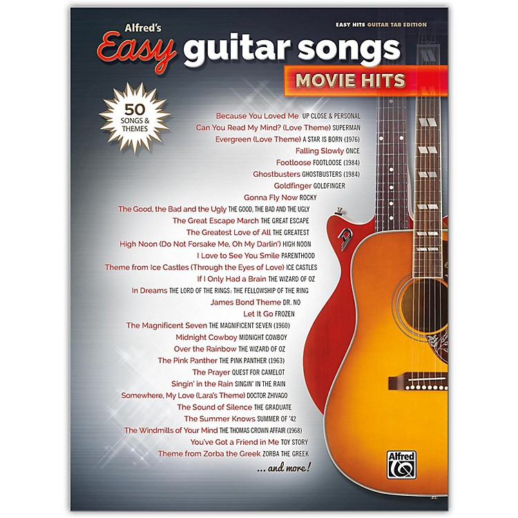 Alfred Alfred's Easy Guitar Songs: Movie Hits Easy Hits Guitar TAB Songbook