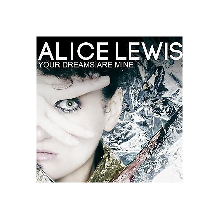 Alliance Alice Lewis - Your Dreams Are Mine
