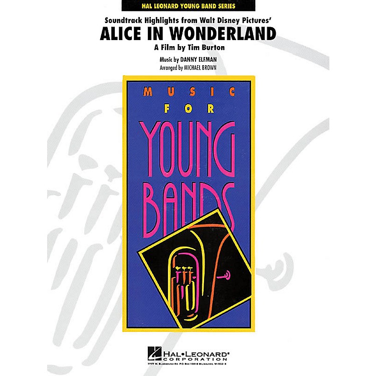 Hal Leonard Alice in Wonderland Soundtrack Highlights - Young Concert Band Level 3 by Michael Brown