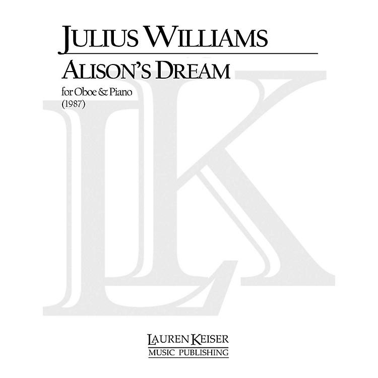 Lauren Keiser Music PublishingAlison's Dream (Oboe with Piano Accompaniment) LKM Music Series by Julius Williams