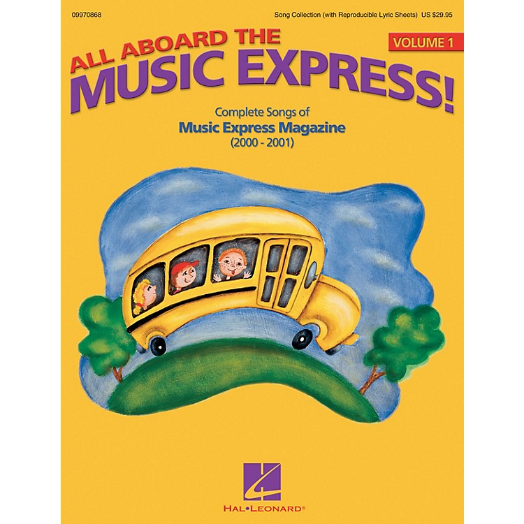 Hal LeonardAll Aboard the Music Express Vol. 1 (Complete Songs of Music Express Magazine 2000-2001) ShowTrax CD
