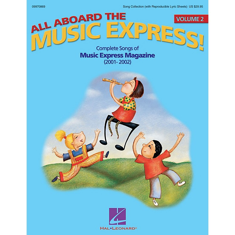 Hal Leonard All Aboard the Music Express Vol. 2 (Complete Songs of Music Express Magazine 2001-2002) COLLECTION