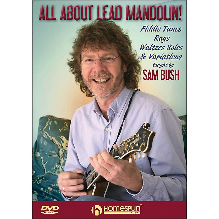 HomespunAll About Lead Mandolin Fiddle Tunes Rags Waltzes Solos And Variations DVD