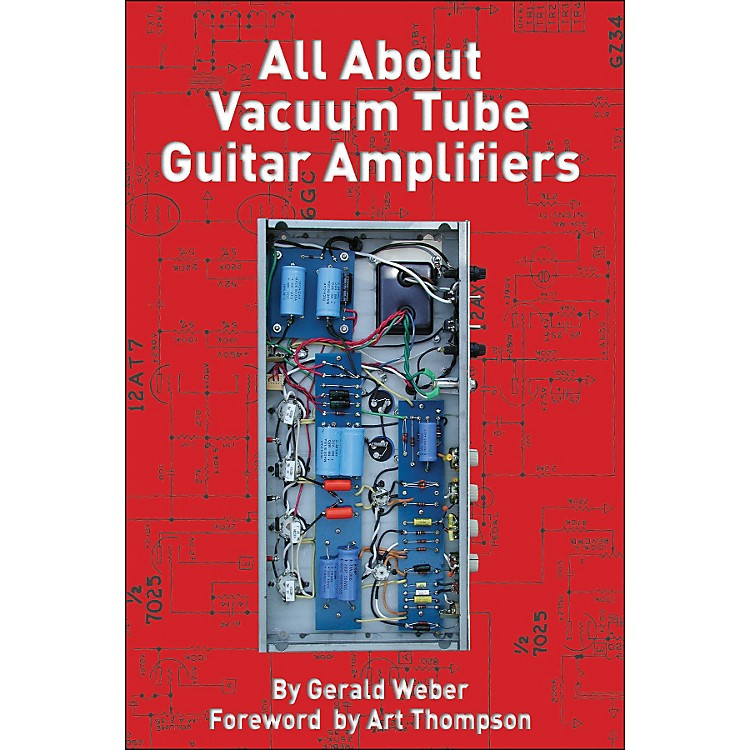 Hal Leonard All About Vacuum Tube Guitar Amplifiers Book
