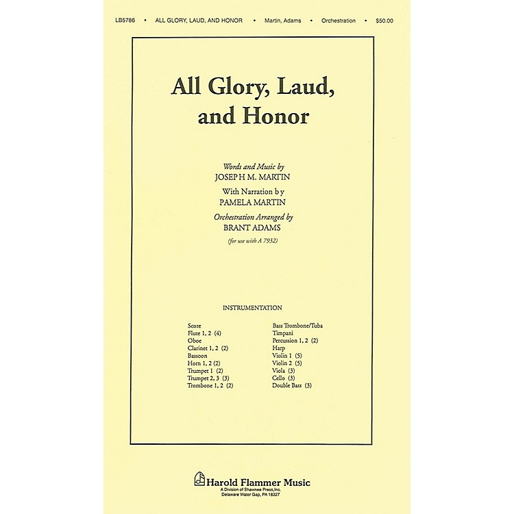 Shawnee PressAll Glory, Laud and Honor (from A Time for Alleluia) Score & Parts arranged by Joseph M. Martin
