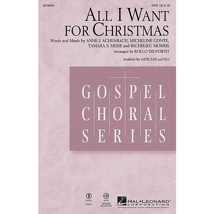 Hal LeonardAll I Want for Christmas SSA Arranged by Rollo Dilworth