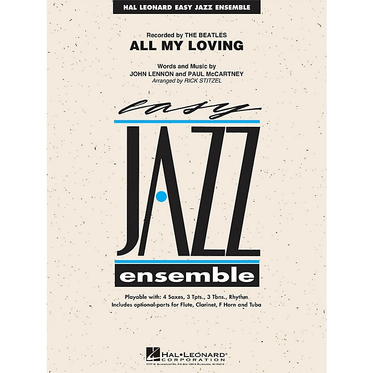 Hal Leonard All My Loving Jazz Band Level 2 Arranged by Rick Stitzel