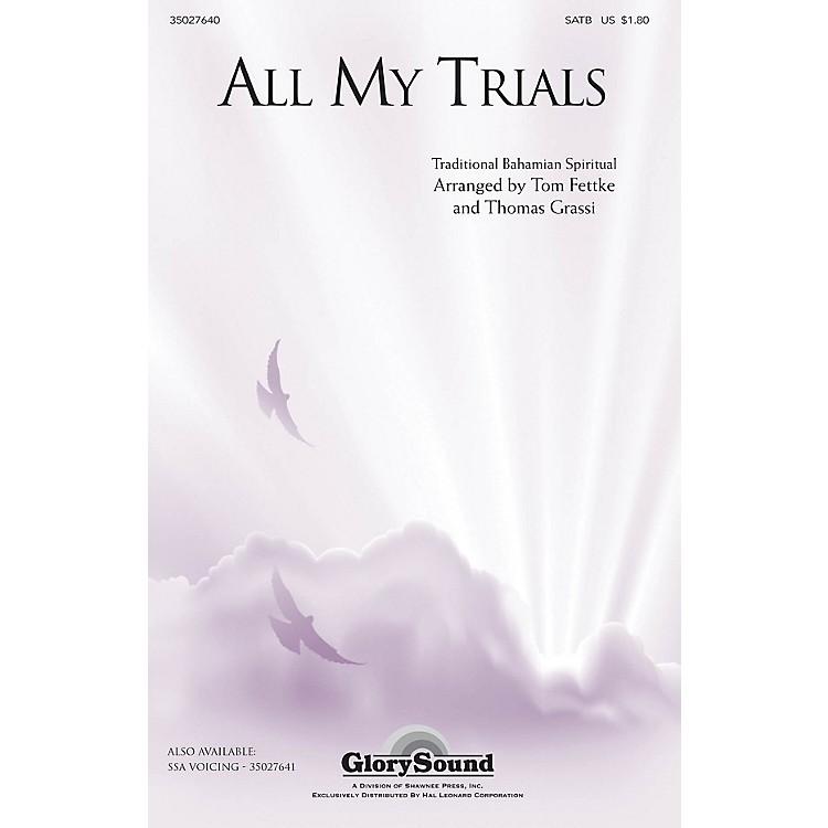 Shawnee PressAll My Trials (Traditional Spiritual) SATB arranged by Tom Fettke