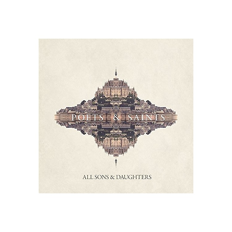 AllianceAll Sons & Daughters - Poets & Saints