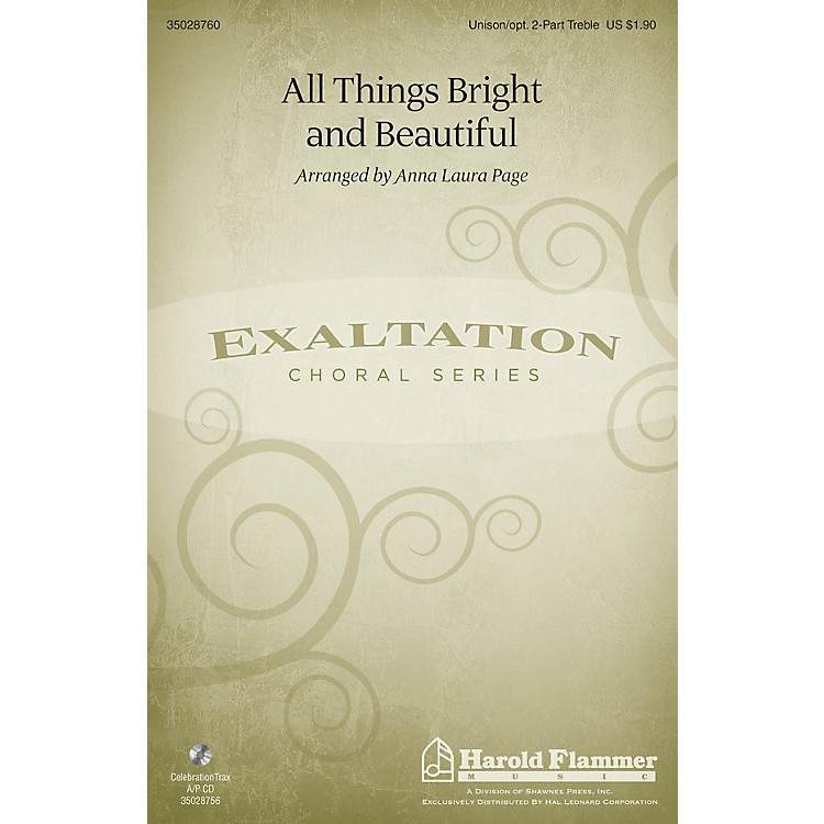 Shawnee PressAll Things Bright and Beautiful Unison/2-Part Treble arranged by Anna Laura Page